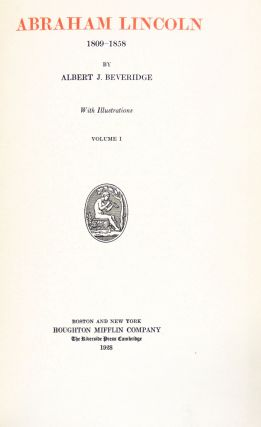 Abraham Lincoln 1809-1858 Four Volumes