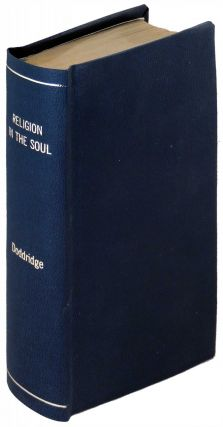 The Rise and Progress of Religion in the Soul, Illustrated in a Course of Serious and Practical...