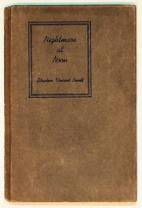 Nightmare at Noon. Stephen Vincent Benet