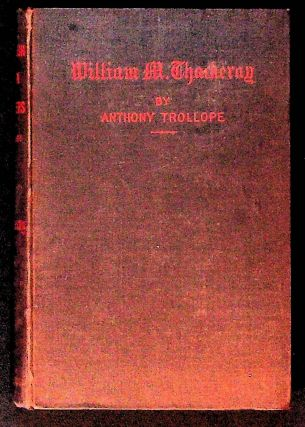 William A. Thackeray. Anthony. John Morley Trollope, ed