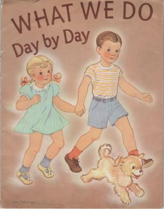 What We Do Day By Day. Supplement for the Teacher. Nina Jacob, Mary Elizabeth Keister