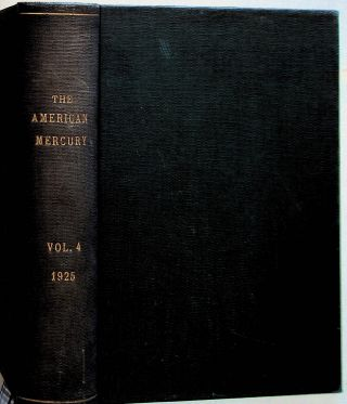 The American Mercury. Volume IV. January-April 1925. H. L. Mencken