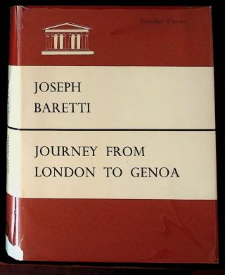 A Journey from London to Genoa, Through England, Portugal, Spain, and France. Joseph Baretti, Ian...