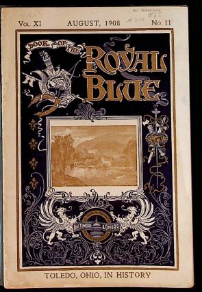 Book of the Royal Blue Vol. XI. August, 1908. No. 11. Unknown