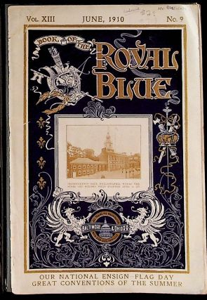Book of the Royal Blue Vol. XIII. June, 1910. No. 9. Unknown