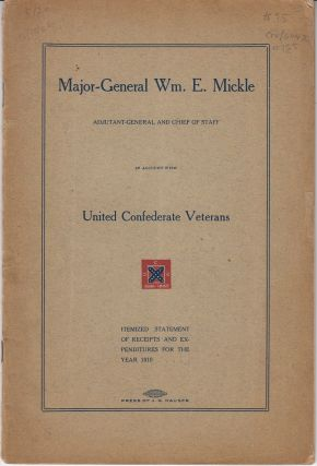 Major-General Wm. E. Mickle, Adjutant-General and Chief of Staff, in Account with United...