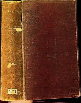 Principia or Basis of Social Science. Being a Survey of the Subject from the Moral and...