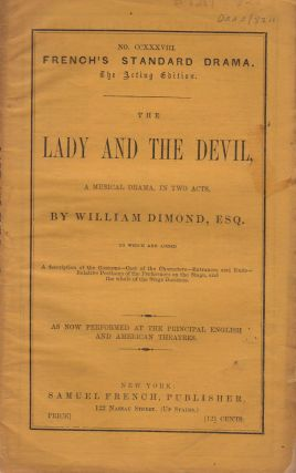 The Lady and the Devil. French's Standard Drama No. 238, The Acting Edition. William Dimond