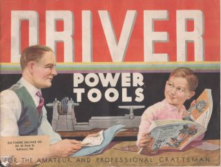 Driver Power Tools for the Amateur and Professional Craftsman. Unknown